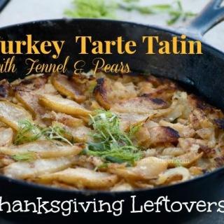 Savory Pear, Fennel and Chicken Tarte Tatin