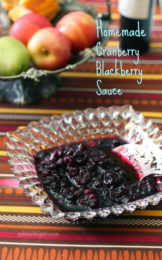 Cranberry Blackberry Sauce and Syrup Recipes