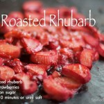 Roasted Rhubarb  via SpinachTiger.com