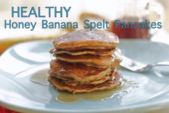 Healthy Honey Banana Spelt Pancakes - Spinach Tiger