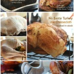 No Baste Holiday Turkey, Roasted with Cheesecloth Technique