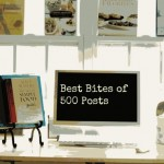 The Best Bites of 500 Posts by Angela Roberts