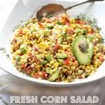 Corn Avocado Salad by Angela Roberts