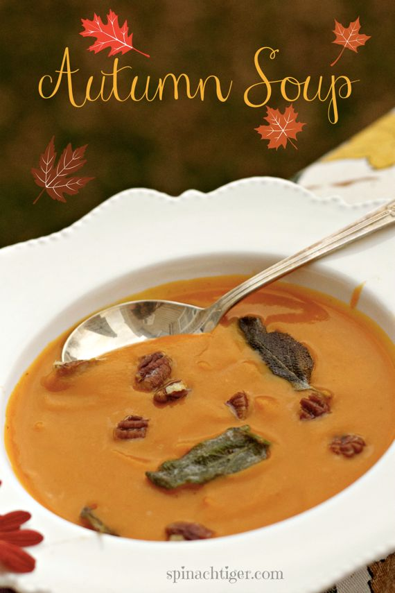 Roasted Butternut Squash Soup with Browned Butter Sage Leaves, Toasted Pecans