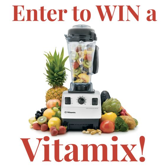 Vitamix Give Away and My Most Popular Vitamix Recipes