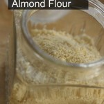How to Make Almond Flour by Angela Roberts