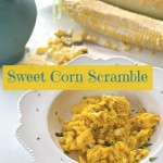 Sweet Corn Scramble by Angela Roberts