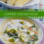 Summer Chicken Soup with Yellow Squash, Corn, Kale, Avocado