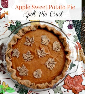 Sweet Potato Apple Pie with Spelt Crust, Sugar Free Option - Spinach ...