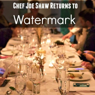 Watermark in the Gulch: Chef Joe Shaw Returns as Executive Chef and Hosts a Nashville Food Blogger's Dinner