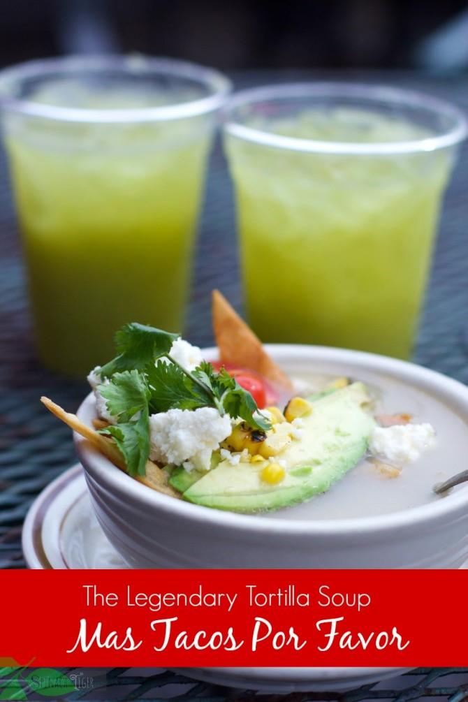 Tortilla Soup at Mas Tacos Por Favor