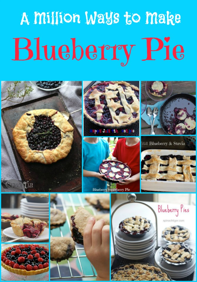 How to Make Fresh Blueberry Pie Seven Ways from Spinach Tiger