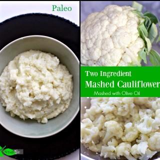 Mashed Cauliflower with Olive Oil (Paleo, Vegan)