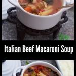 Italian Beef Macaroni Soup
