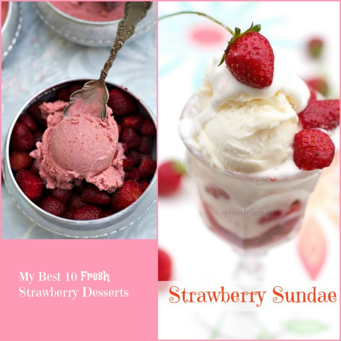 Best Fresh Strawberry Desserts from Spinach Tiger