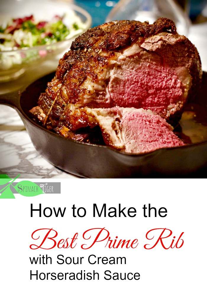 The Best Prime Rib Recipe with Recipe for Sour Cream Horseradish Sauce from Spinach Tiger