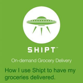 How to Use Shipt Grocery Delivery Service and Why I Love It