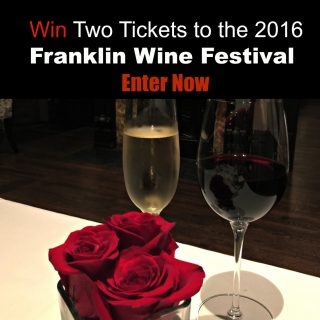 Win Two Tickets to the 2016 Franklin Wine Festival 2016