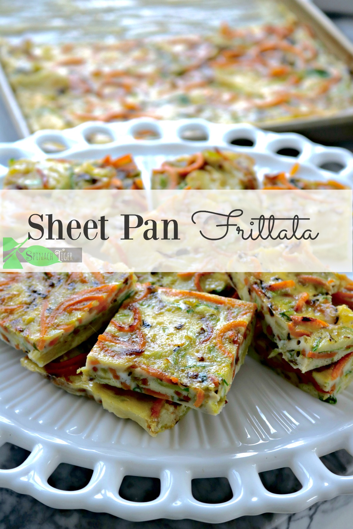 How to Make a Sheet Pan Frittata: A Vegetarian Frittata Recipe from Spinach Tiger