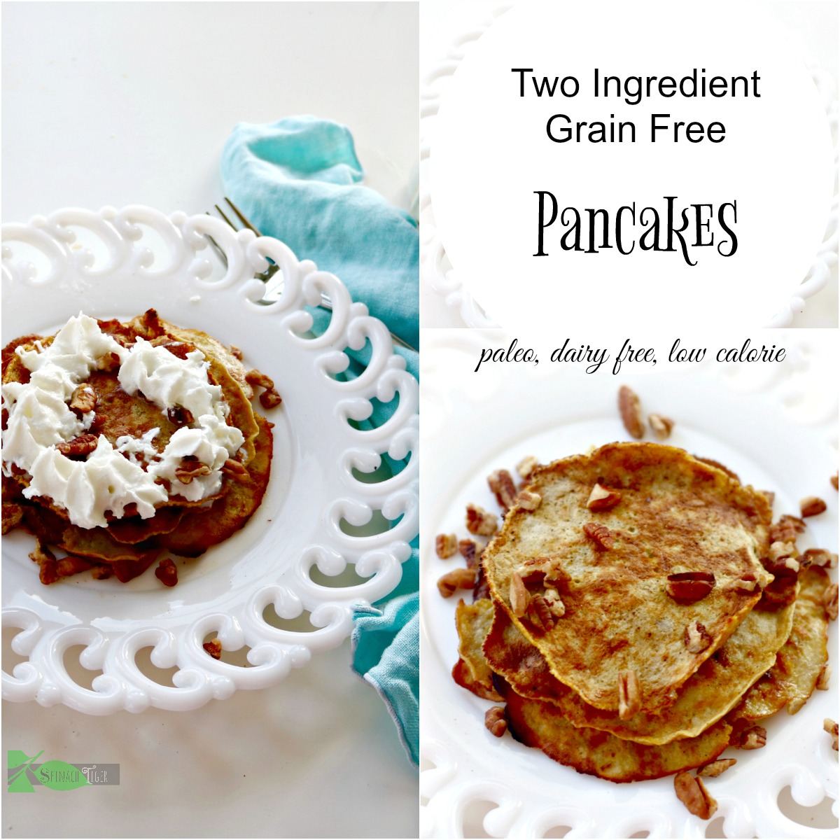 Two Ingredient Pancakes from Spinach tiger