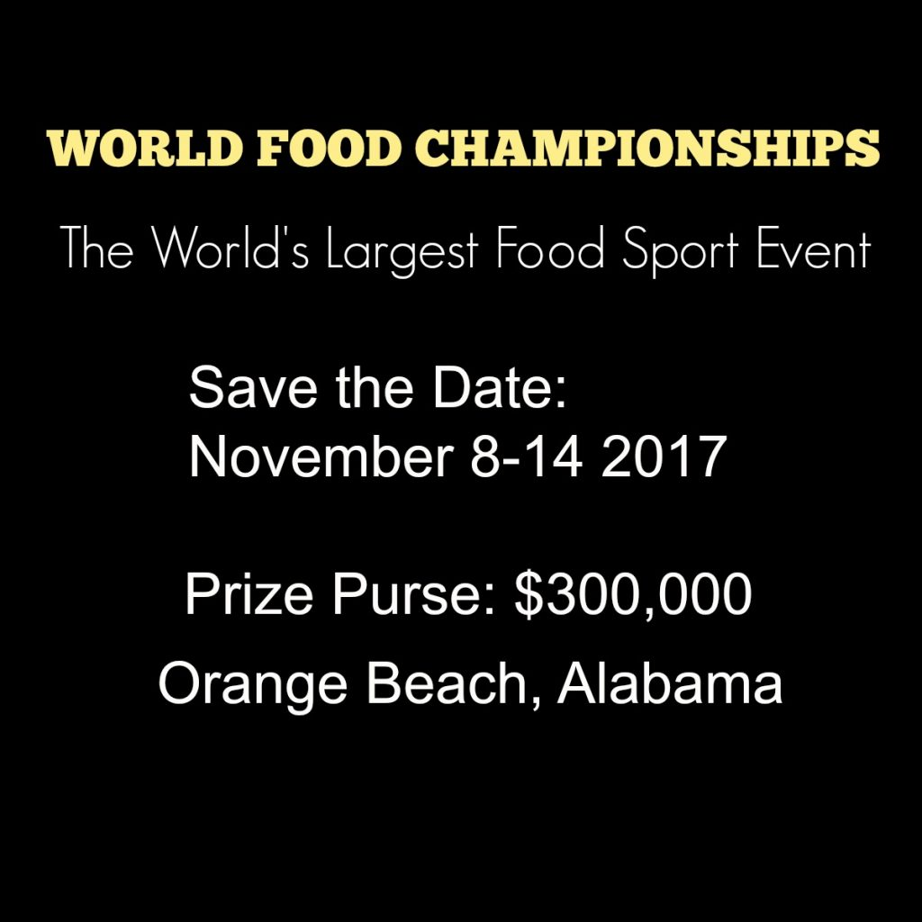 Dates for World Food Championships 2017 Orange Beach, Alabama