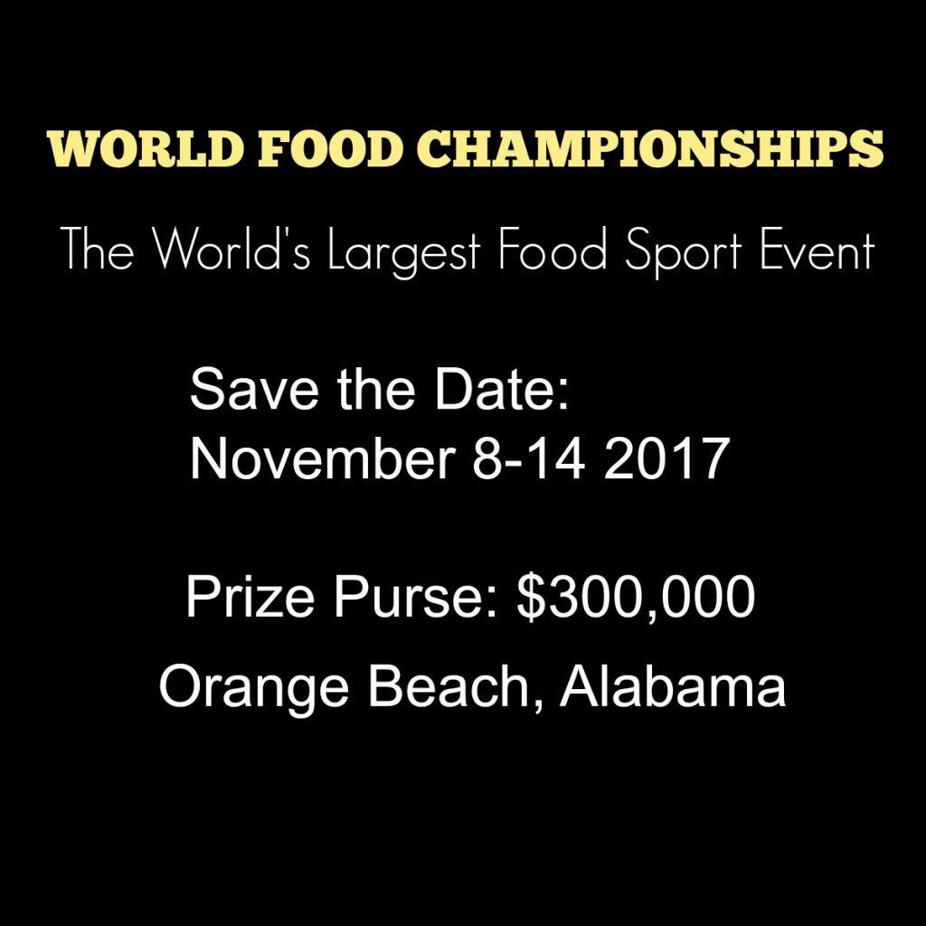 Dates for World Food Championships 2017 Orange Beach, Alabama