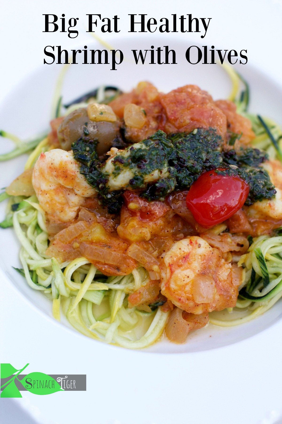 Big Fat Healthy Shrimp Recipes with zoodles from Spinach Tiger