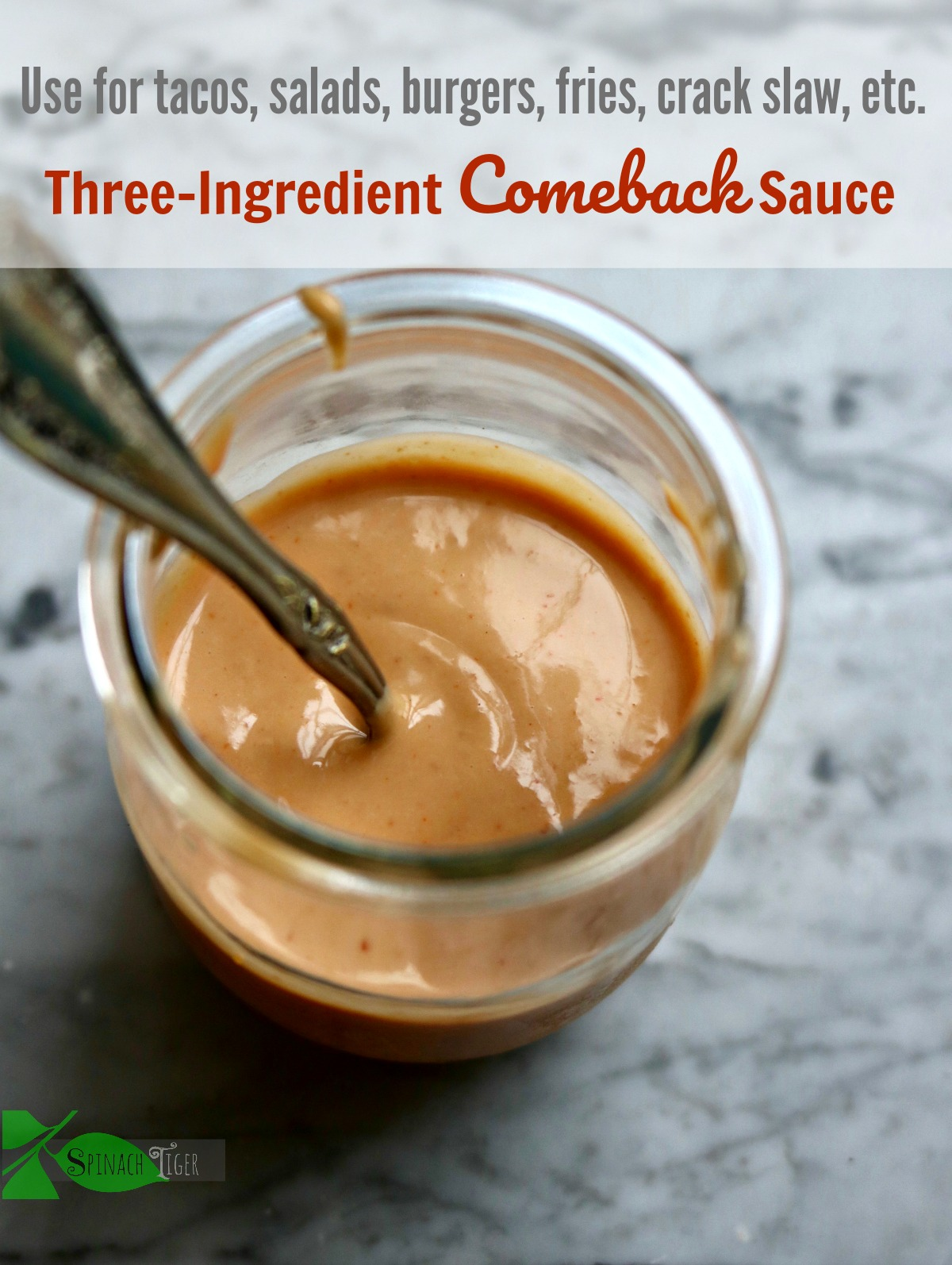 Comeback Sauce Recipe from Spinach Tiger