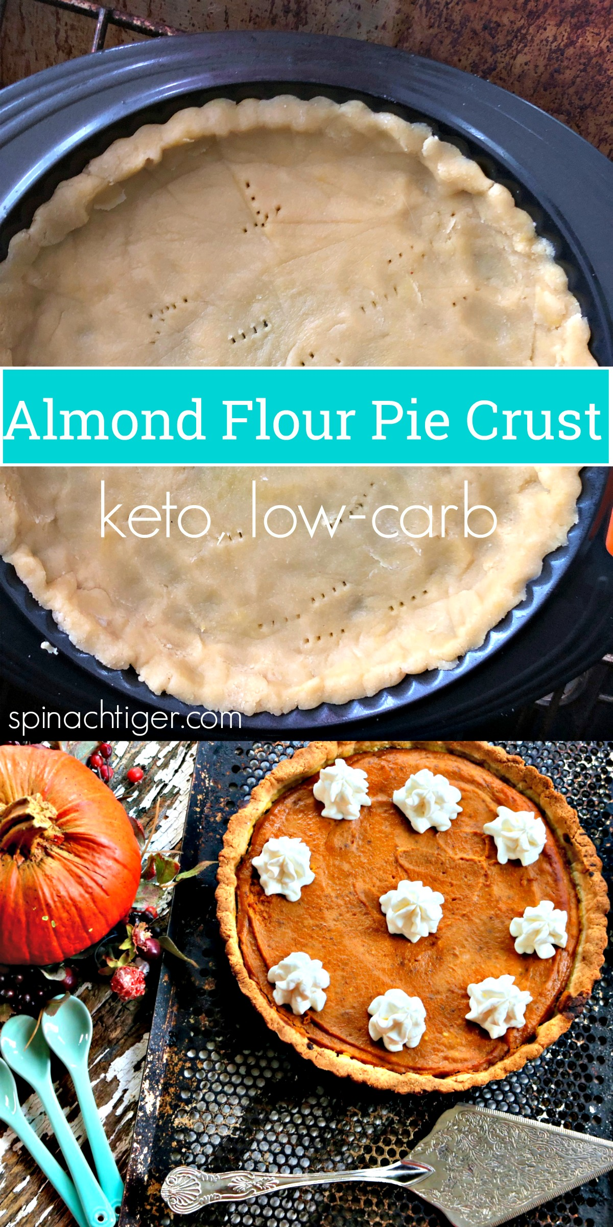 Low Carb Pumpkin Pie, Almond Flour Pie Crust, Keto, 7 net carbs from spinach tiger