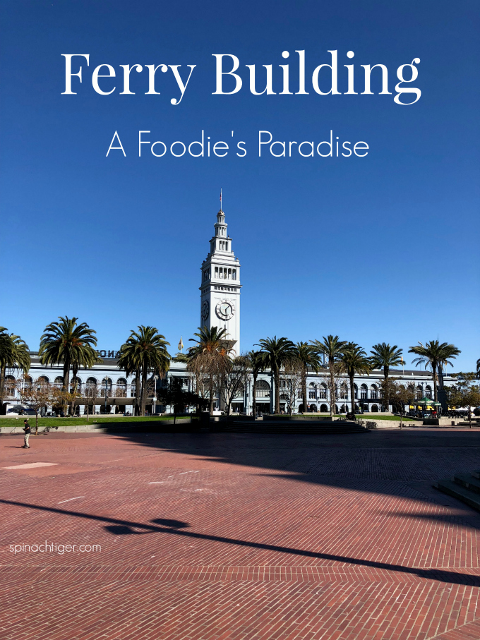 Ferry Building Crushing on San Francisco in 48 Hours