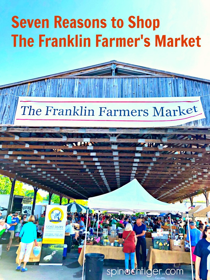 Why I love the Franklin Farmer's Market, Franklin TN from Spinach Tiger
