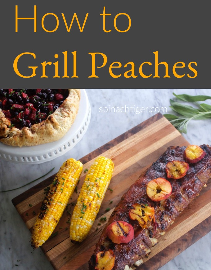 How to Grill Peaches from Spinach tiger