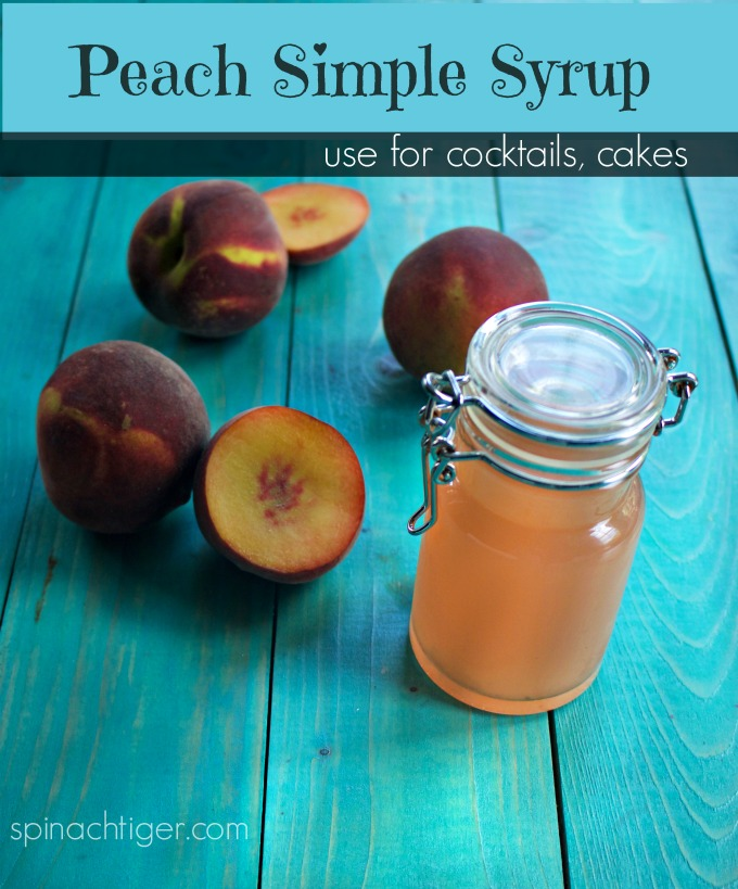How to Make Peach Simple Syrup with Fresh Peaches from Spinach Tiger