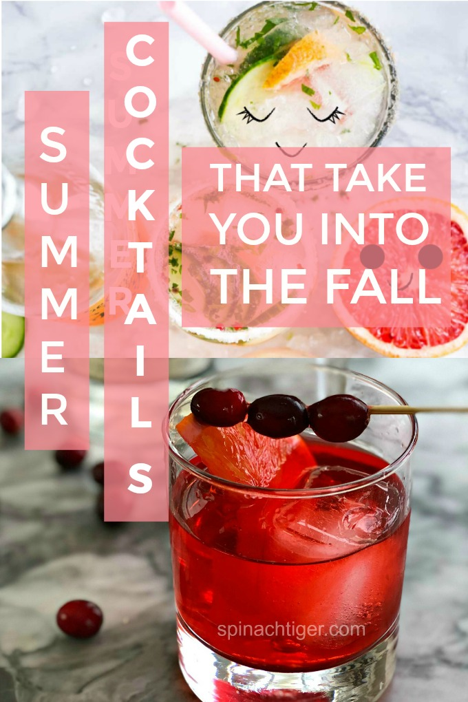 Summer Cocktails That Take you into Fall from Spinach Tiger #summer #cocktails #fallcocktails