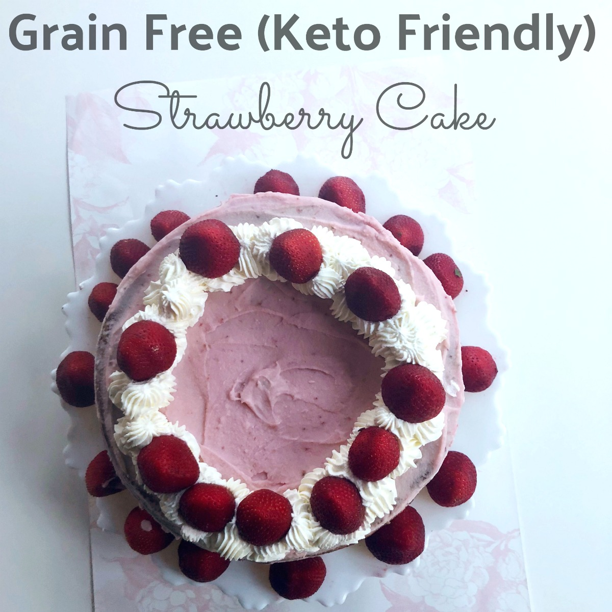 Gluten Free Strawberry Cake Low Carb Grain