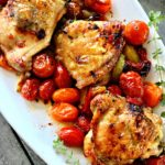 Chicken Thighs Roasted Tomatoes