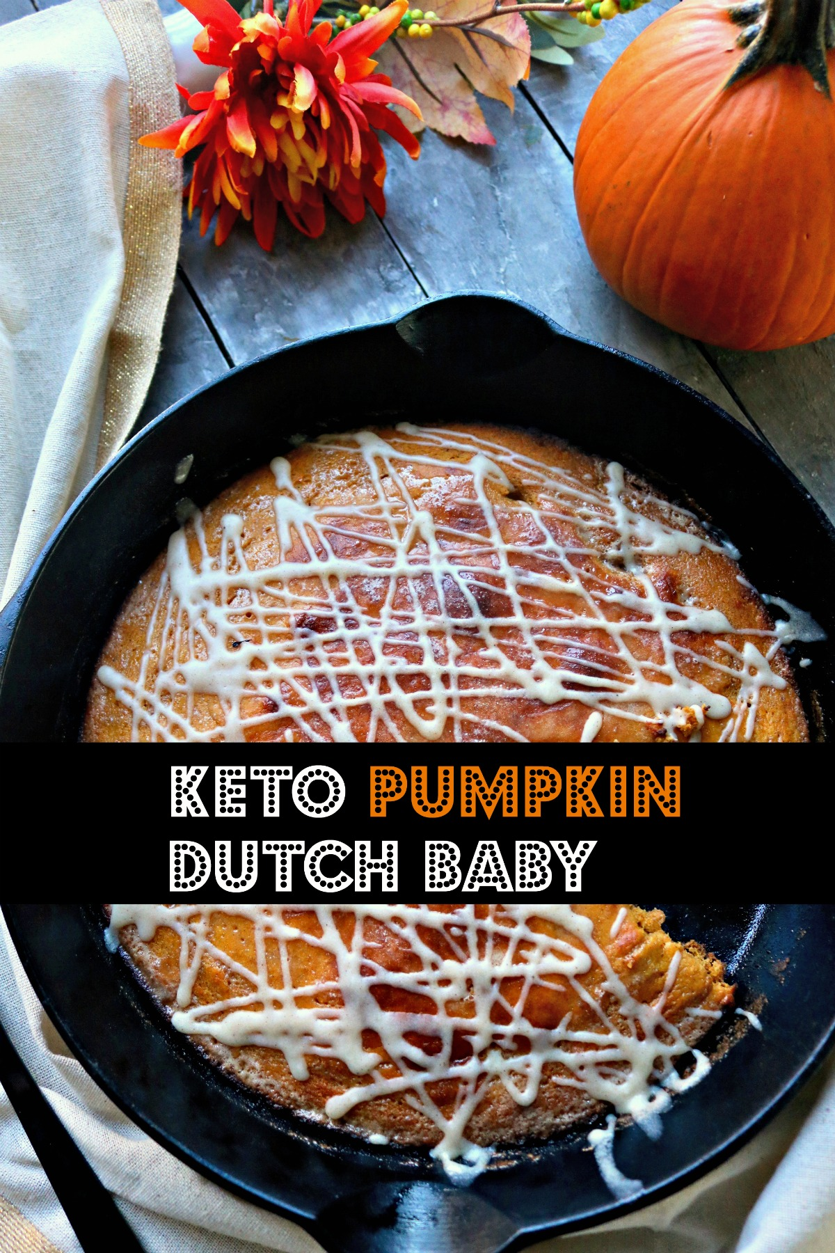 Brunch, Breakfast Keto Pumpkin Dutch Baby with Cream Cheese Glaze. Low Carb, Almond Flour, Easy mix, bake for 15 minutes. #ketodutchbaby #ketopumpkindutchbaby #spinachtiger #lowcarbketobreakfast #ketobreakfast #ketopumpkinrecipe #ketobakedpancake