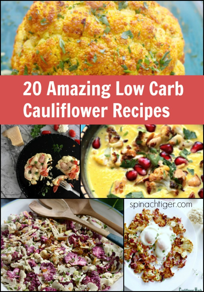 20 Amazing low Carb, keto friendly cauliflower recipes from Spinach tiger