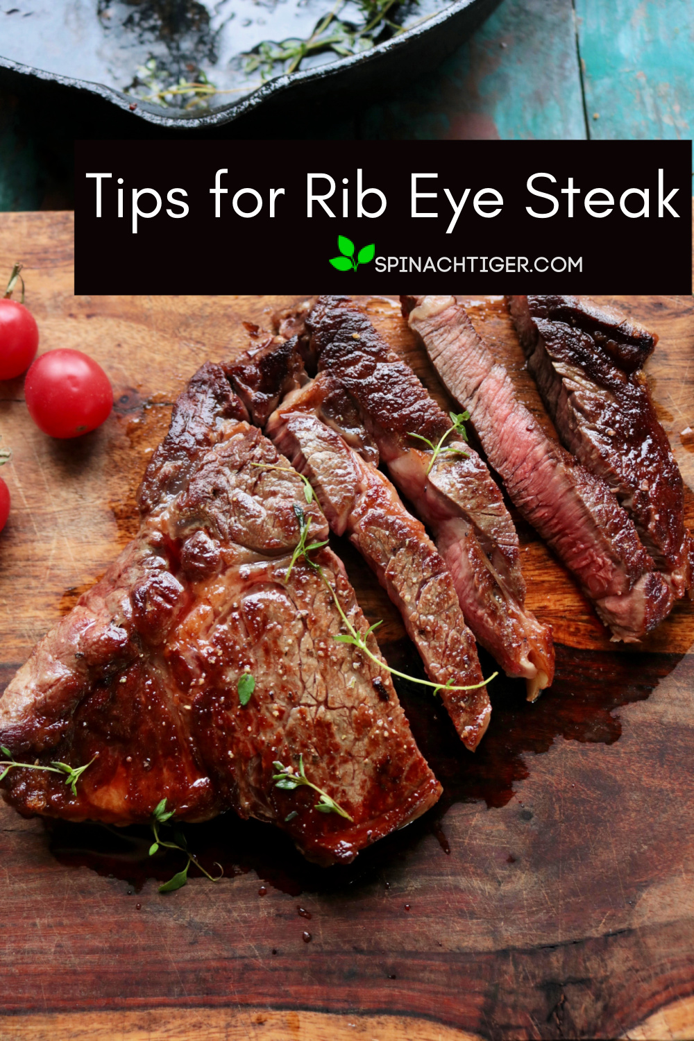 Tried and true perfect ribeye steak cooked in cast iron on top of stove, flipped and put in oven. Get all the tips for the perfect steak. #ribeye #spinachtiger #castironsteak via @angelaroberts