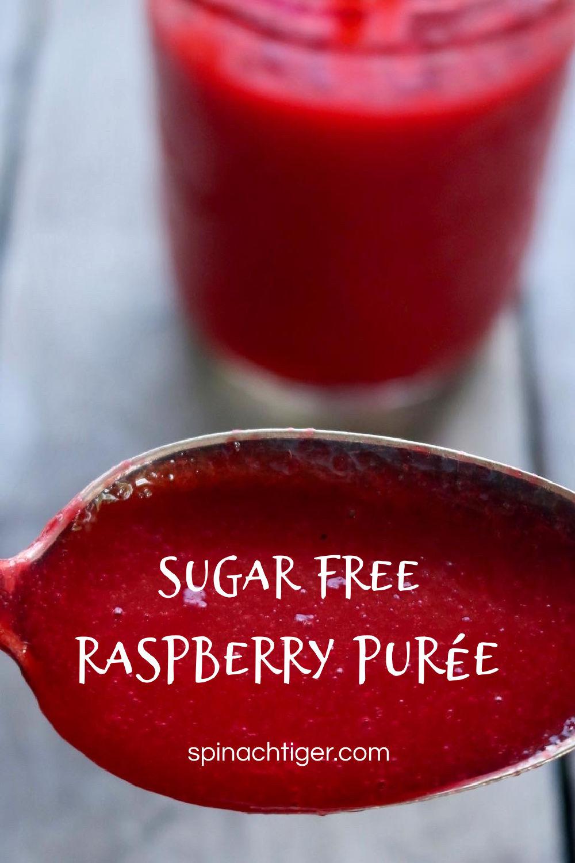 Sugar Free, Keto Friendly Raspberry Purée, great for keto cheesecake, chocolate cake, lemon curd and many desserts. Easy to make with #frozenraspberries. #spinachtiger #raspberrypurée. #raspberryrecipes #raspberrysauce via @angelaroberts